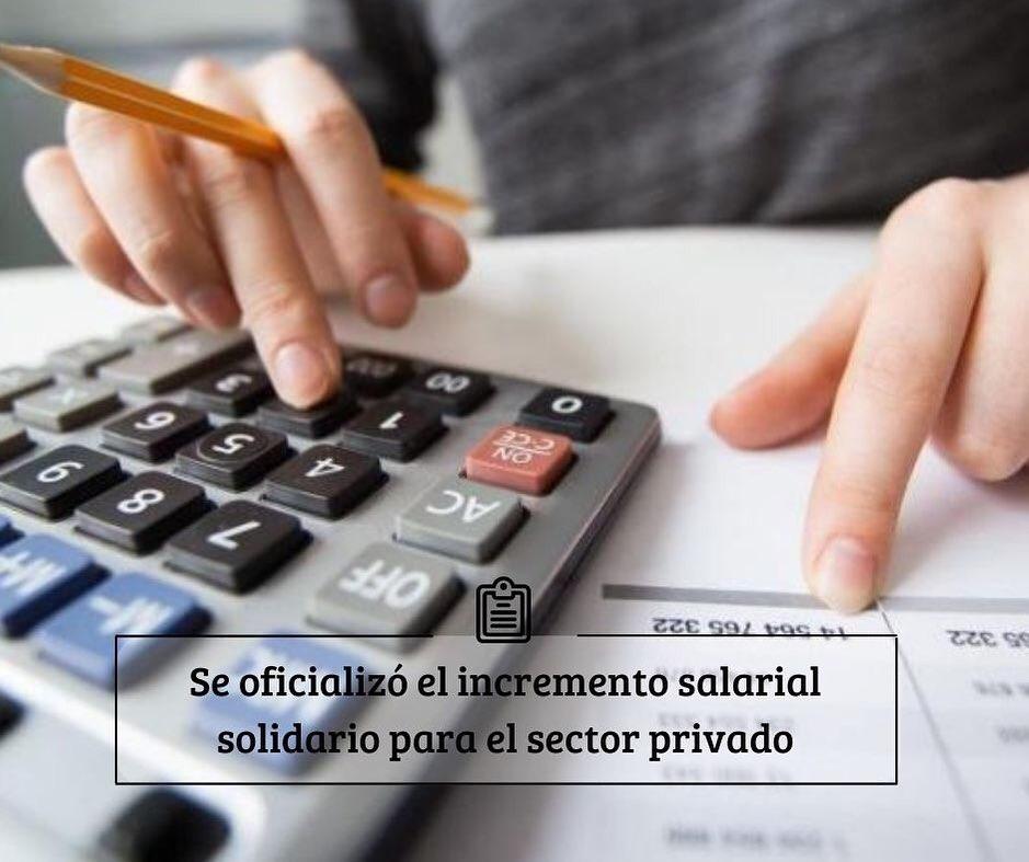 Se oficializó el incremento salarial solidario para el sector privado