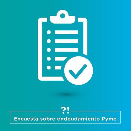 Encuesta sobre endeudamiento Pyme