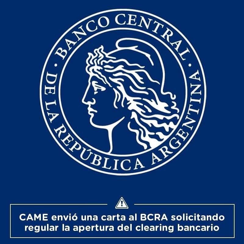 LE ENVIAMOS UNA CARTA AL BCRA PARA QUE SE REGULE A FAVOR DE LAS PYMES LA APERTURA DEL CLEARING BANCARIO