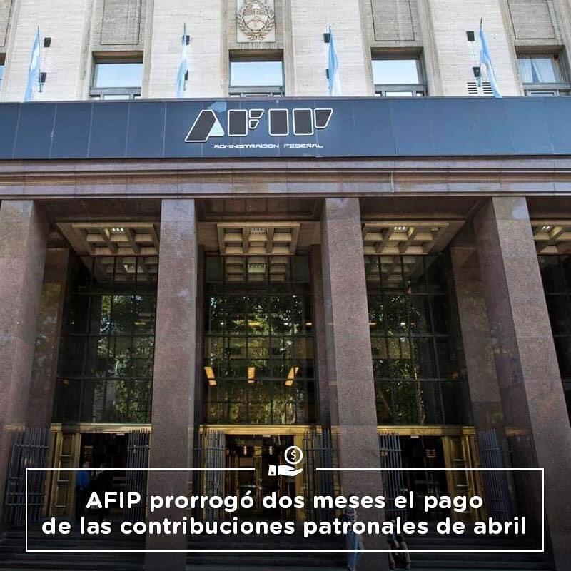 AFIP prorrogó dos meses el pago de las contribuciones patronales de abril