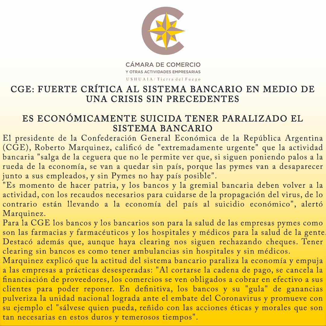 CGE: FUERTE CRÍTICA AL SISTEMA BANCARIO EN MEDIO DE UNA CRISIS SIN PRECEDENTES