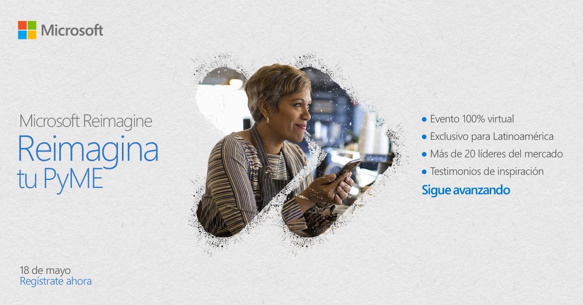 """Se desarrollará el evento virtual """"Reimagina tu PyME"""" de Microsoft"""